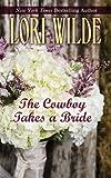 Cowboy Takes A Bride (Thorndike Press Large Print Romance Series)