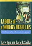 img - for Labors of a Modern Hercules: The Evolution of a Chemical Company book / textbook / text book