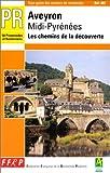 echange, troc FFRP - Aveyron Midi-Pyrénées : les chemins de la découverte