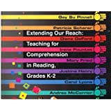 Extending Our Reach: Teaching for Comprehension in Reading Grades K-2