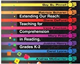 img - for Extending Our Reach: Teaching for Comprehension in Reading Grades K-2 book / textbook / text book