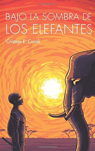 Bajo La Sombra De Los Elefantes