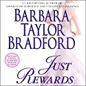 Just Rewards: A Novel Audiobook by Barbara Taylor Bradford Narrated by Terry Donnelly