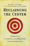 img - for Reclaiming the Center: Confronting Evangelical Accommodation in Postmodern Times book / textbook / text book