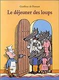 """Afficher """"Le Déjeuner des loups"""""""