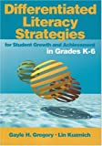 Differentiated Literacy Strategies K-6