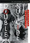 Double Suicide (The Criterion Collect...