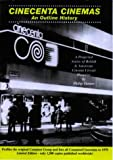 Cincenta Cinemas: An Outline History - A Projected Series of British and American Cinema Circuit Histories (The Brantwood Cinema) (0953102173) by Turner, Philip