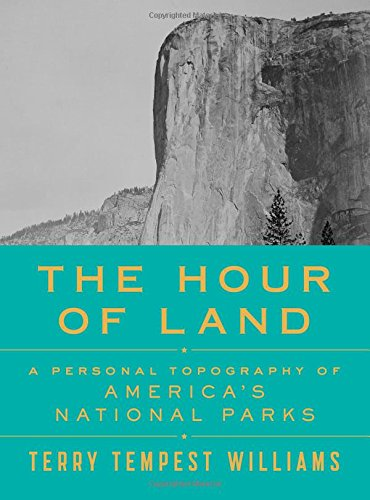 The-Hour-of-Land-A-Personal-Topography-of-Americas-National-Parks