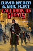 Cauldron of Ghosts (Crown of Slaves, - Honor Harrington universe Book 3) (English Edition)
