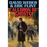 Cauldron of Ghosts (Honor Harrington - Crown of Slaves Book 3) ~ David Weber