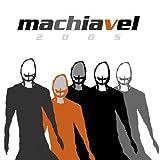 2005 by Machiavel