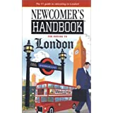 Newcomer's Handbook for Moving To Londonby Janetta Willis