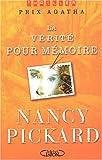 echange, troc Nancy Pickard - La vérité pour mémoire