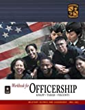 Msl 402 Officership Workbook (Military Science and Leadership)