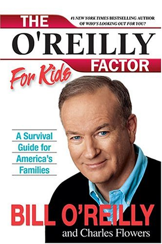Image for The O'Reilly Factor for Kids: A Survival Guide for America's Families