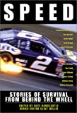 Speed: Stories of Survival from Behind the Wheel (Adrenaline)