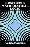 First Order Mathematical Logic (Dover Books on Mathematics)