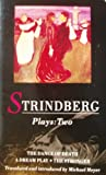 Strindberg: Plays: Two (The Dance of Death / A Dream Play / The Stronger) (Vol 2) (041349750X) by August Strindberg