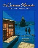 The Christmas Menorahs: How a Town Fought Hate