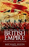 img - for Rise and Fall of the British Empire: From A Superpower to a Fragile Nation book / textbook / text book