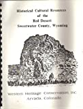img - for Historical Cultural Resources of the Red Desert (Class I Inventory) book / textbook / text book