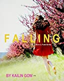 FALLING (FADE Series #2) (A Dystopian Thriller Fiction)