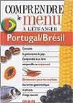 Portugal/Br�sil : Pour comprendre et...