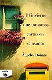 img - for El invierno que tomamos cartas en el asunto book / textbook / text book