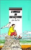 echange, troc Yvon Mauffret - Le mousse du bateau perdu