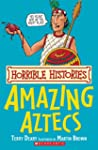 Horrible Histories: Amazing Aztecs