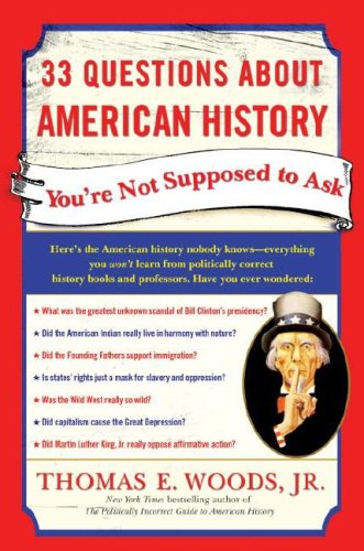 33 Questions About American History You're Not Supposed to Ask