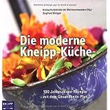 """Die moderne Kneipp-K�che: 100 Jahreszeiten-Rezepte mit dem Gesundheits-Plusvon """"Siegfried Wintgen"""""""