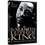 Dr. Martin Luther King, Jr.: A Historical Perspective ~ Arthur Burghardt
