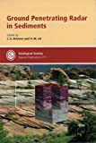 img - for Ground Penetrating Radar in Sediments (Geological Society Special Publication) (No. 211) book / textbook / text book