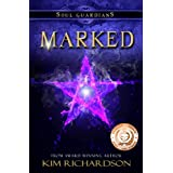 Marked (Soul Guardians, Book 1)by Kim Richardson