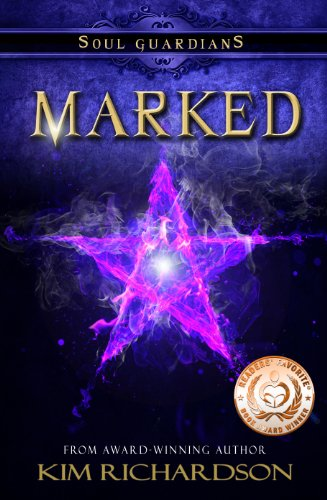 Kim Richardson - Marked (Soul Guardians Book 1)