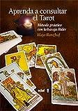 img - for Aprenda a consultar el tarot (Spanish Edition) book / textbook / text book