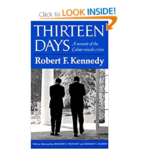 thirteen days book essay Thirteen days, written by robert f kennedy, is an account of the cuban missile crisis based on the view of robert f kennedy this book contains kennedy's thoughts about the cuban missile crisis and the actions that he and the rest of the united states cabinet took to prevent a nuclear disaster and world war iii.