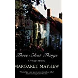 Three Silent Thingsby Margaret Mayhew