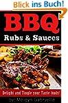 BBQ Rubs & Sauces: (English Edition)