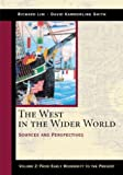 The West in the Wider World: From Early Modernity to the Present (0312204590) by Lim, Richard