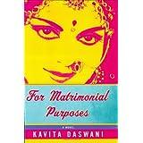 For Matrimonial Purposes ~ Kavita Daswani