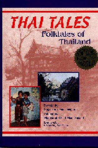 Thai Tales: Folktales of Thailand (World Folklore, No 5)