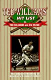 img - for The Ted Williams' Hit List book / textbook / text book