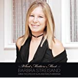 What Matters Most Barbra Streisand Sings The Lyrics Of Alan & Marilyn Bergman