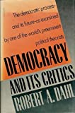 Democracy and Its Critics (0300044097) by Robert A. Dahl