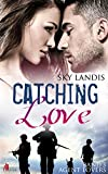 Catching Love
