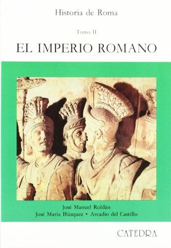 Historia de Roma, II: El Imperio Romano: 2 (Historia. Serie Mayor)
