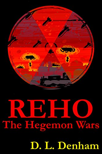 An Instant Post-Apocalyptic Classic and today's Kindle Fire at KND eBook of The Day:  REHO: A Science Fiction Novel (The Hegemon Wars Book 1) by D. L. Denham